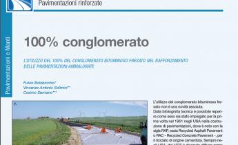 Pavimentazioni Rinforzate. L'utilizzo del 100% del conglomerato bituminoso fresato nel rafforzamento delle pavimentazioni ammalorate.
