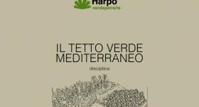 il tetto verde mediterraneo disciplina_harpo verdepensile